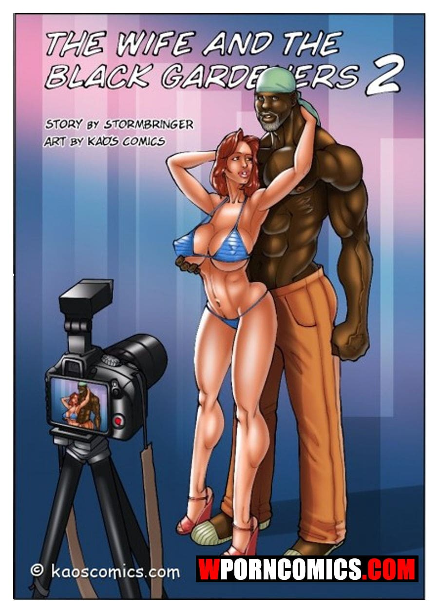 Porn comics The wife and the black gardeners. Part 2.